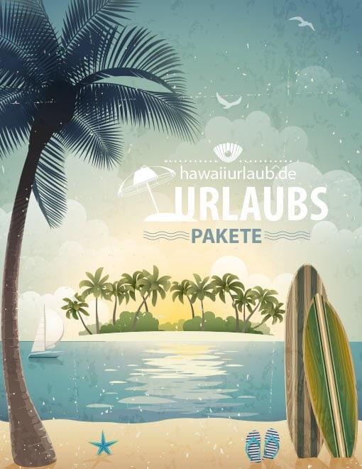 Hawaii Urlaubs Pakete